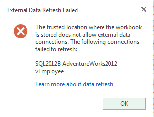 The trusted location where the workbook is stored does not allow external data connections