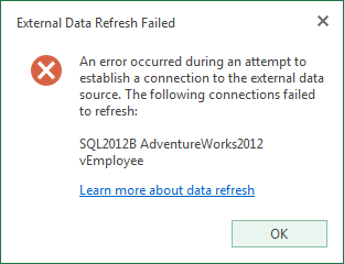 An error occurred during an attempt to establish a connection to the external data source