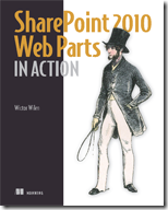 SharePoint 2010 Web Parts in Action